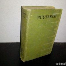 Libros antiguos: 24- PLUTARCO, VIDAS PARALELAS TOMO II, UNIVERSIDAD NACIONAL DE MÉXICO 1925. Lote 268580774