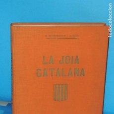 Libros antiguos: LA JOIA CATALANA.- S. MASFERRER I CANTO. Lote 268587724