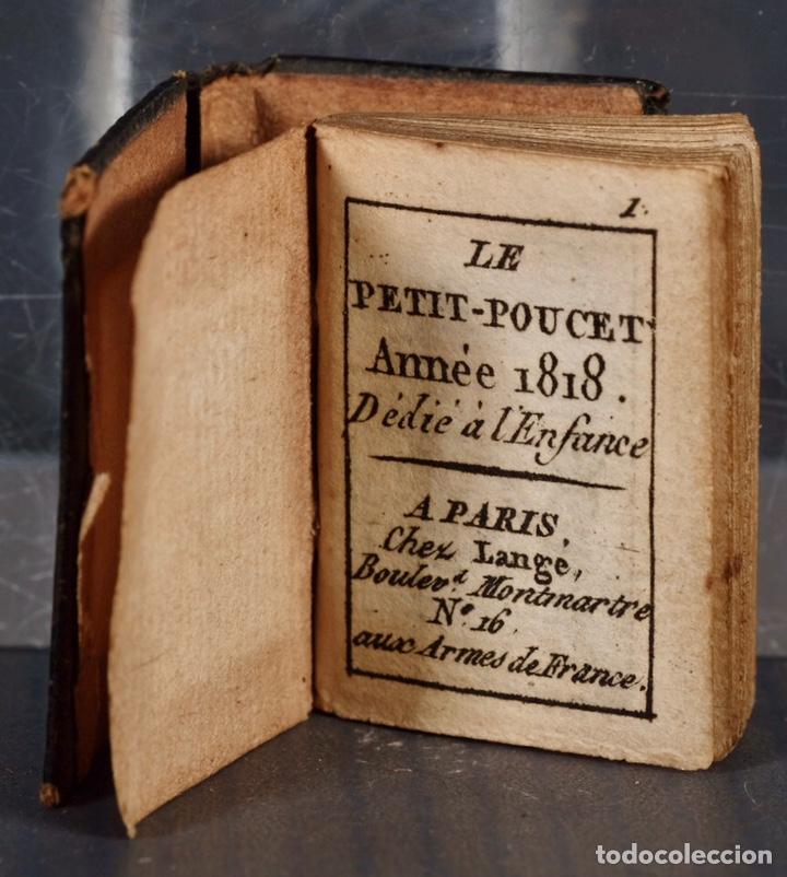 LIBRO EN MINIATURA LE PETIT-POUCET ANNÉE 1818. DÉDI À L'ENFANCE PARIS - 27 MM X 19 MM (Libros Antiguos, Raros y Curiosos - Pensamiento - Otros)