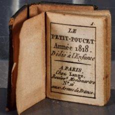 Libros antiguos: LIBRO EN MINIATURA LE PETIT-POUCET ANNÉE 1818. DÉDI À L'ENFANCE PARIS - 27 MM X 19 MM. Lote 268593019