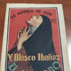Libros antiguos: V. BLASCO IBÁÑEZ ,EL REPROBO 1926.. Lote 268611204