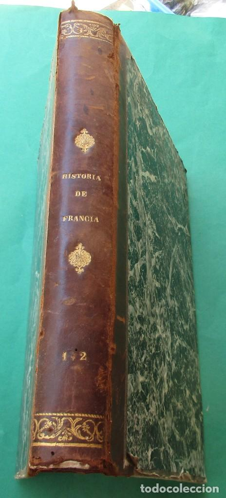 """´HISTORIA DE FRANCIA"""". L. P. ANQUETIL Y GERMAN SARRUT.2 TOMOS EN 1.1851.ILUSTRACIONES.400 + 314 PÁGI (Libros Antiguos, Raros y Curiosos - Historia - Otros)"""