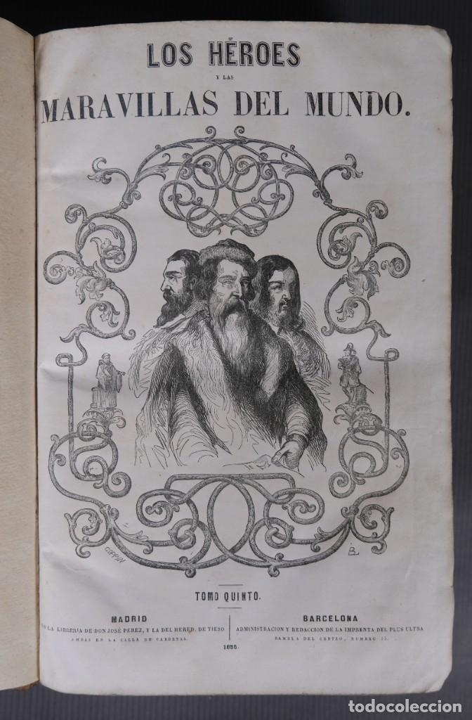 LOS HÉROES Y LAS MARAVILLAS DEL MUNDO - TOMO QUINTO 1855 (Libros Antiguos, Raros y Curiosos - Literatura - Otros)