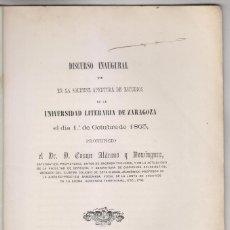 Libros antiguos: COSME ALÁCANO Y DOMÍNGUEZ: DISCURSO INAUGURAL EN LA UNIVERSIDAD DE ZARAGOZA, 1863. BURETA. Lote 268896729