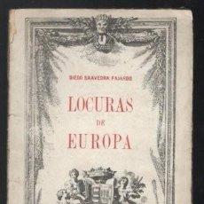 Libros antiguos: DIEGO SAAVEDRA FAJARDO: LOCURAS DE EUROPA. Lote 268939399