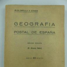 Libros antiguos: GEOGRAFIA POSTAL DE ESPAÑA. .ALVAREZ RUBIO. EDITORIAL MOLINELLI Y GINER. 1939. Lote 268981069