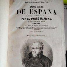 Livros antigos: HISTORIA GENERAL DE ESPAÑA DEL PADRE MARIANA Y CONTINUACIÓN DE MINIANA. Lote 269075188