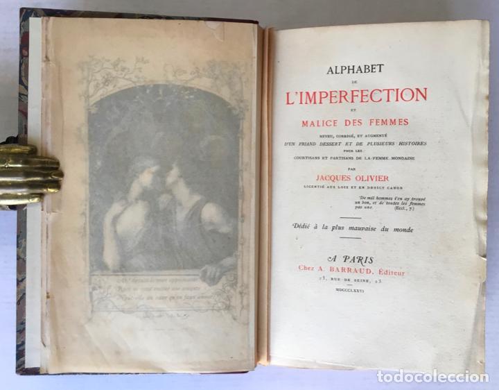 Libros antiguos: ALPHABET DE LIMPERFECTION ET MALICE DES FEMMES. Revue, corrigé, et augmenté dun friand dessert et - Foto 2 - 123224531
