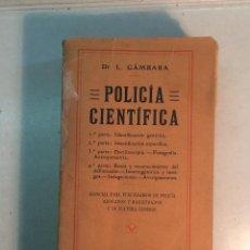 Libros antiguos: L. GÁMBARA: POLICÍA CIENTÍFICA. 1ª PARTE: IDENTIFICACIÓN GENÉRICA.... Lote 269087648