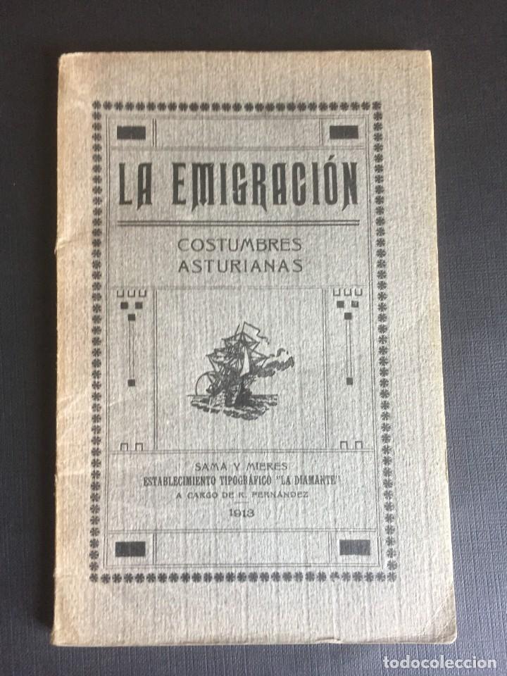 LA EMIGRACION. COSTUMBRES ASTURIANAS RO.SE.TE. (Libros Antiguos, Raros y Curiosos - Bellas artes, ocio y coleccionismo - Otros)
