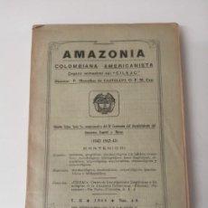 Libri antichi: AMAZONIA COLOMBIANA AMERICANISTA FRANCESC CAMBO INDIGENISMO MUY RARO. Lote 269146358