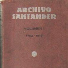 Libros antiguos: ARCHIVO SANTANDER. A-LCANT-082. Lote 269149828