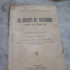Libros antiguos: PRPM LOS ORIGENES DEL MATRIMONIO Y LA FAMILIA. A. GIRAUD-TEULON 1914. Lote 269176698