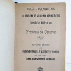 Libros antiguos: PRUDENCIO MORALES Y MARTÍNEZ DE ESCOBAR. NECESIDAD DE DIVIDIR EN DOS LA PROVINCIA DE CANARIAS. 1910. Lote 269189673