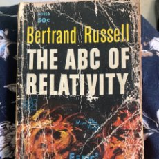 Libros antiguos: THE ABC OF RELATIVITY BY BERTRAND RUSSELL. Lote 269228663