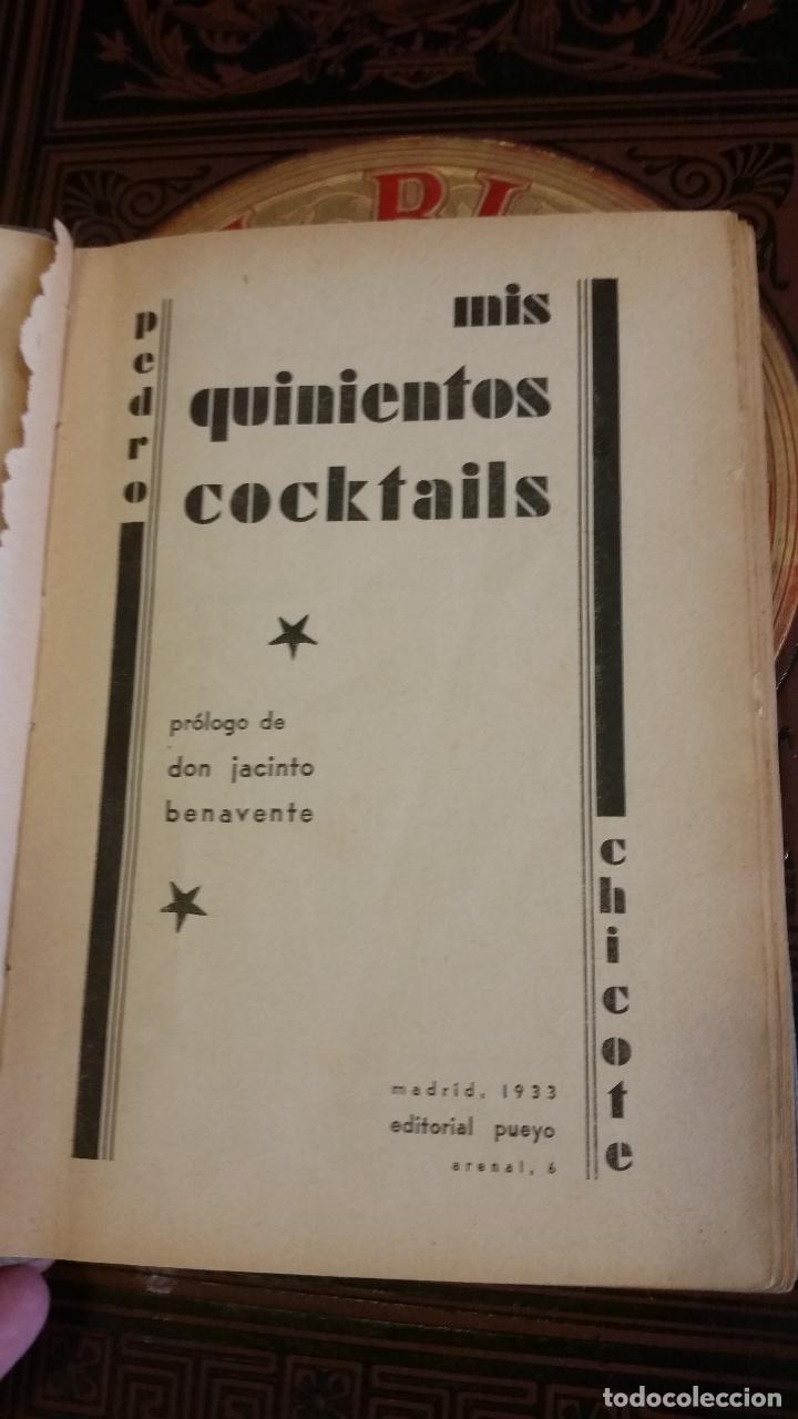 Libros antiguos: 1933 - PEDRO CHICOTE - Mis 500 cocktails - 1ª ED., DEDICADO - Foto 3 - 269242553
