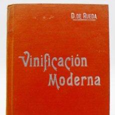 Libri antichi: VINIFICACIÓN MODERNA - TRATADO PARA HACER VINOS - AÑOS 1920. Lote 269244878