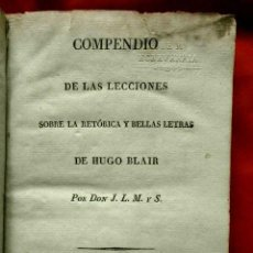 Libros antiguos: COMPENDIO DE LAS LECCIONES SOBRE RETÓRICA Y BELLAS LETRAS (1819) HUGO BLAIR - TOLOSSA 11X16,5CM.. Lote 269261248