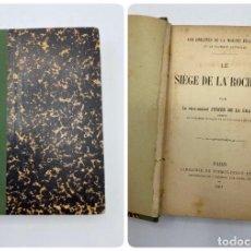 Libros antiguos: LE SIÉGE DE LA ROCHELLE. JURIEN DE LA GRAVIÈRE. LIBRAIRIE DE FIRMIN-DIDOT ET CIE. PARIS, 1891. Lote 269275478