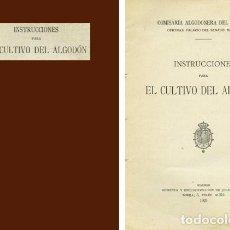 Libros antiguos: COMISARÍA ALGODONERA DEL ESTADO. INSTRUCCIONES PARA EL CULTIVO DEL ALGODÓN. 1925.. Lote 269286258