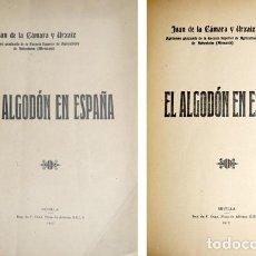 Libros antiguos: CÁMARA Y URDAIZ, JUAN DE LA. EL ALGODÓN EN ESPAÑA. 1917.. Lote 269289238