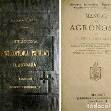 Libros antiguos: ALVAREZ ALVISTUR, LUIS. MANUAL DE AGRONOMÍA. 1882.. Lote 269295053