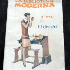Libri antichi: LA BIBLIOTECA MODERNA - EL DISFRÁZ - ALVARO RETANA - AÑO 1928. Lote 269411393