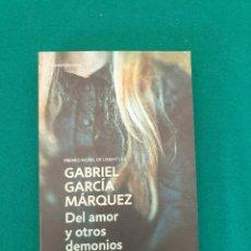 Libros antiguos: GABRIEL GARCIA MARQUEZ DEL AMOR Y OTROS DEMONIOS. Lote 269447153