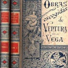 Libros antiguos: OBRAS ESCOGIDAS DE VENTURA DE LA VEGA - 2 TOMOS (MONTANER Y SIMÓN, 1893). Lote 269462043