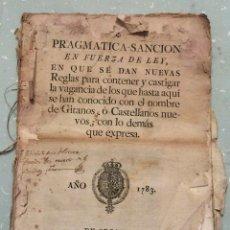 Libros antiguos: PRAGMATICA -SANCION -CASTIGAR LA VAGANCIA A LOS GITANOS O CASTELLANOS ,SEGOVIA AÑO 1783. Lote 269468873