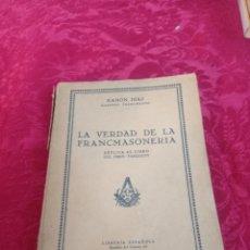 Libros antiguos: LIBRO LA VERDAD DE LA FRANCMASONERÍA. Lote 269485528