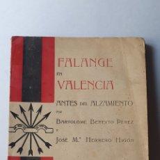 Libros antiguos: FALANGE EN VALENCIA ANTES DEL ALZAMIENTO. Lote 269492733