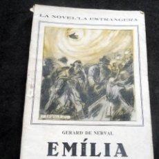 Libros antiguos: LA NOVEL-LA ESTRANGERA - EMÍLIA - GERARD DE NERVAL - VOL XXVIII - AÑOS 20. Lote 269573668