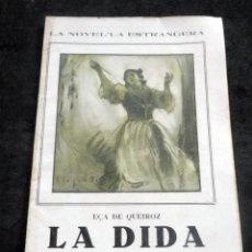 Libros antiguos: LA NOVEL-LA ESTRANGERA - LA DIDA - EÇA DE QUEIROZ - VOL XXXV - AÑOS 20. Lote 269574158