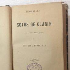 Libros antiguos: LEOPOLDO ALAS. SOLOS DE CLARIN. CON UN PRÓLOGO DE DON JOSÉ ECHEGARAY. 2ª EDICIÓN. MADRID.. Lote 269680668