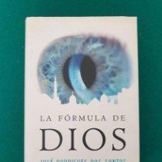 Libros antiguos: LA FORMULA DE DIOS JOSE RODRIGUES DOS SANTOS. Lote 269699618