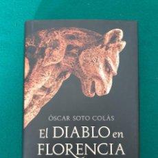 Libros antiguos: EL DIABLO EN FLORENCIA OSCAR SOTO COLAS. Lote 269701973