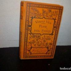 Libros antiguos: 30- FLOR DEL FANGO, ETOPEA - J. M. VARGAS VILA - 1912. Lote 269704318