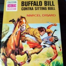 Libros antiguos: BUFFALO BILL CONTRA SITTING BULL-MARCEL DISARD. Lote 269754988