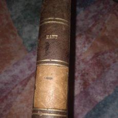 Libros antiguos: LIBRO KANT, CRÍTICA DE LA RAZON PRACTICA, POR MANUEL KANT TOMO 1. AÑO 1886. ACEPTO OFERTAS. Lote 269757343