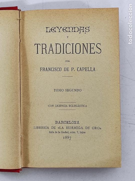 Libros antiguos: Leyendas y Tradiciones - Francisco de P. Capella - 2 Tomos - Imp La Hormiga de Oro - 1887 - Foto 14 - 269935328