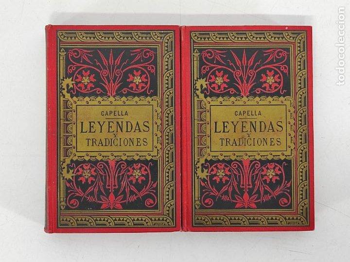 Libros antiguos: Leyendas y Tradiciones - Francisco de P. Capella - 2 Tomos - Imp La Hormiga de Oro - 1887 - Foto 21 - 269935328