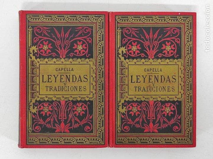 LEYENDAS Y TRADICIONES - FRANCISCO DE P. CAPELLA - 2 TOMOS - IMP LA HORMIGA DE ORO - 1887 (Libros antiguos (hasta 1936), raros y curiosos - Literatura - Narrativa - Otros)