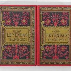 Libros antiguos: LEYENDAS Y TRADICIONES - FRANCISCO DE P. CAPELLA - 2 TOMOS - IMP LA HORMIGA DE ORO - 1887. Lote 269935328