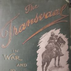 Libros antiguos: THE TRANSVAAL IN WAR AND PACE. Lote 269938988