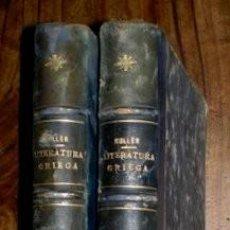 Libros antiguos: CARLOS OTFRIDO MULLER: HISTORIA DE LA LITERATURA GRIEGA HASTA LA ÉPOCA DE ALEJANDRO. TOMOS I Y II. Lote 269939663