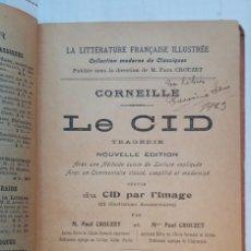 Libros antiguos: LE CID. CORNEILLE. LA LITTERATURE FRANÇAISE ILLUSTRÉE. (1919). Lote 269951953