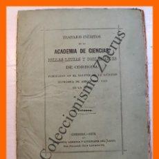 Libros antiguos: TRABAJOS INEDITOS DE LA ACADEMIA DE CIENCIAS, BELLAS LETRAS Y NOBLES ARTES DE CORDOBA (2º VOLUMEN). Lote 269955643