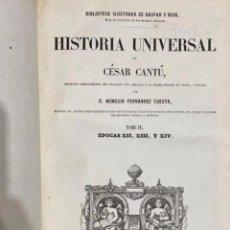 Libros antiguos: ANTIGUO LIBRO HISTORIA UNIVERSAL TOMÓ IV CANTÚ 1856. Lote 269990948