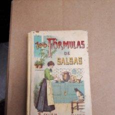 Libri antichi: CIEN FÓRMULAS PARA PREPARAR SALSAS. MADEMOISELLE ROSE. EDITADO POR S. CALLEJA.. Lote 270221043